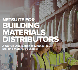 NetSuite for Building Materials Distributors