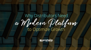 Why distributors need a modern platform to optimize growth