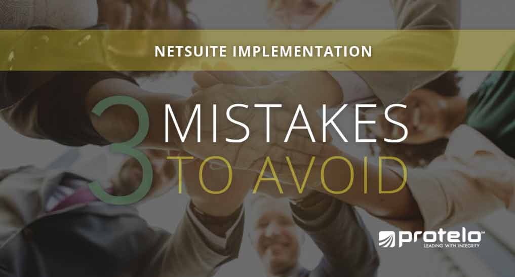 NetSuite Implementation mistakes to avoid
