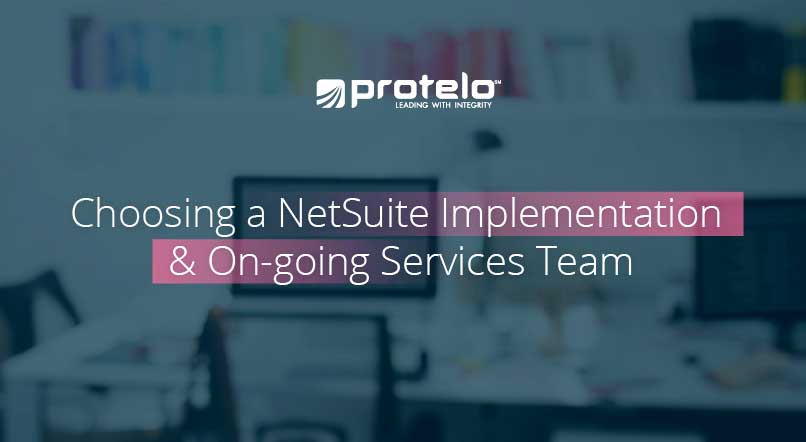 Choosing a NetSuite Implementation and On-going Services Team